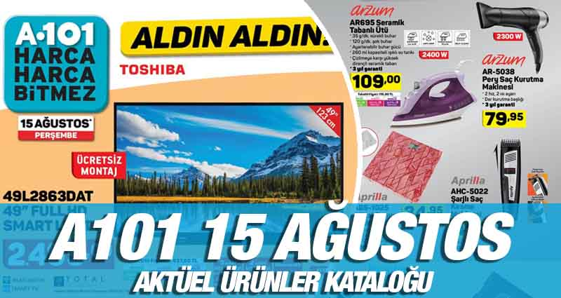 A101 15 Ağustos 2019 Kataloğu
