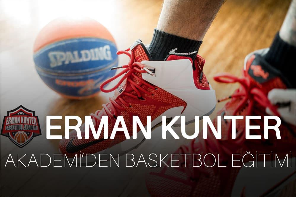 Erman Kunter Akademi'den Basketbol Kursu