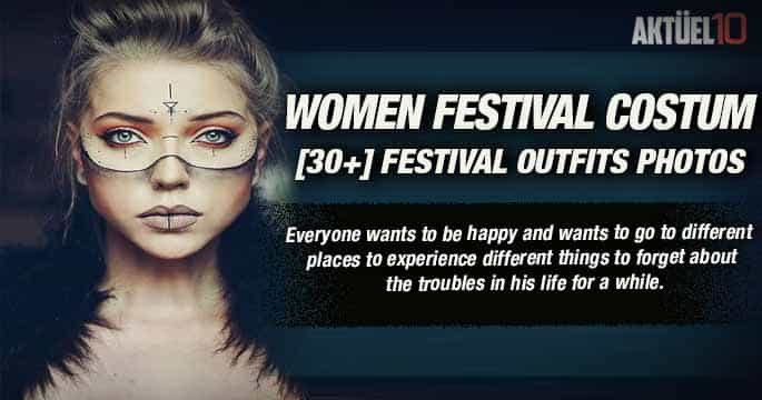 Festival Outfits | Beautiful Women Festival Costumes [30+] Photos
