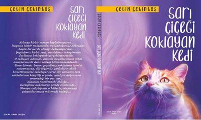 """Çetin Çetintaş altıncı kitabı """"Sarı Çiçeği Koklayan Kedi""""yi okurlarıyla buluşturdu"""