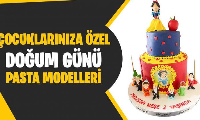 Çocuklarınıza Özel Doğum Günü Pasta Modelleri